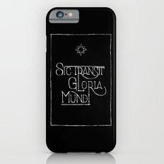 Sic Transit Gloria Mundi (black) Slim Case iPhone 6s