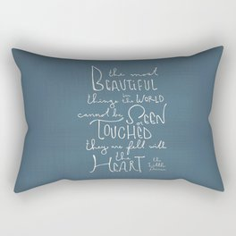 """The Little Prince quote """"the most beautiful things"""" Rectangular Pillow"""