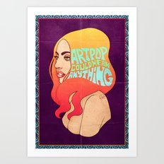 My ARTPOP Could Mean Anything Art Print