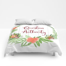 Question Authority - A Floral Print Comforters