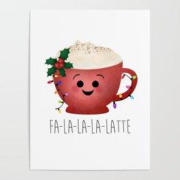 Fa-la-la-la-latte Poster