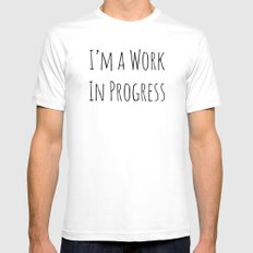 I'm A Work In Progress White MEDIUM Mens Fitted Tee
