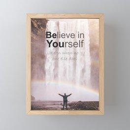 Motivational - Believe in you! Framed Mini Art Print