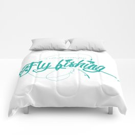 Flyfishing - a lifetime commitment Comforters