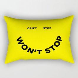 Can't Stop Won't Stop Rectangular Pillow