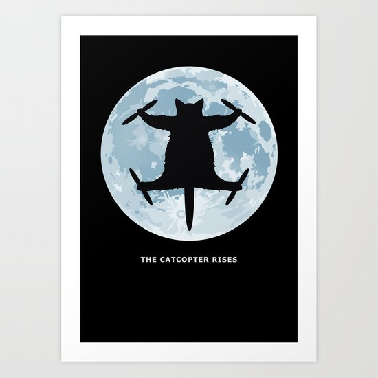 THE CATCOPTER - Humor | Meme | Cat | Internet | Funny | Animal | Bizzarre | Moon  Art Print