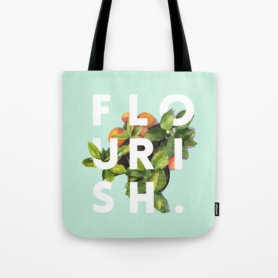 Flourish #society6 #buyart #typography #artprint Tote Bag