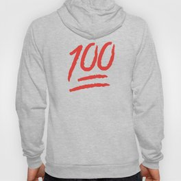 Keep It 100 One Hundred Funny sayings quotes Hoody