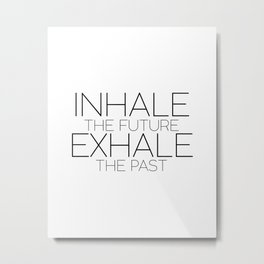 Inspirational Quote,Meditation,Relax,Yoga,Zen,Digital Print,Office Sign,Home Decor,PRINTABLE Art Metal Print