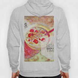 Love IS a Fruit in Season At All Times || Quotes Hoody