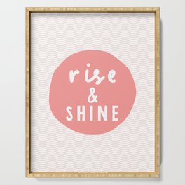 Rise and Shine inspirational quote typography wall art home decor in peach pink Serving Tray