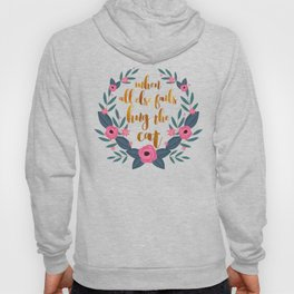 When all else fails hug the cat // funny cat quote Hoody