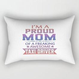 I'M A PROUD TAXI DRIVER'S MOM Rectangular Pillow
