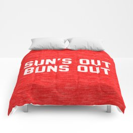 Suns Out Buns Out Comforters