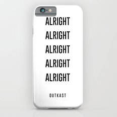 alright alright alright iPhone 6s Slim Case