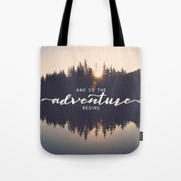 And So the Adventure Begins II Tote Bag