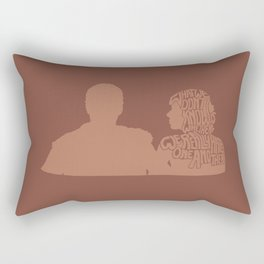 What We Don't Know Is Whether We Really Hate One Another -A Married Couple Rectangular Pillow