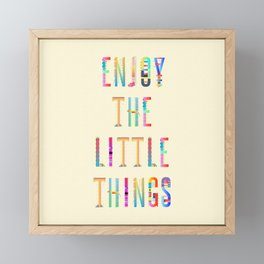 Enjoy the little Things Framed Mini Art Print