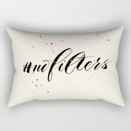 No filters needed Rectangular Pillow