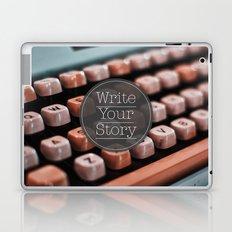 Write Your Story Laptop & iPad Skin