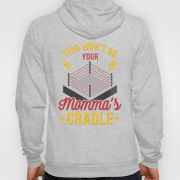 Momma's Cradle Grappling Wrestling Fan Dad Wrestler Gift Hoody