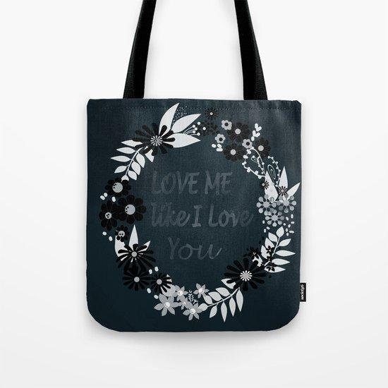 Love me . Dark background . Tote Bag