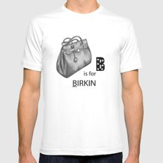 B is for Birkin White Mens Fitted Tee MEDIUM