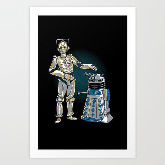 Cyber3PO and R2Dalek Art Print