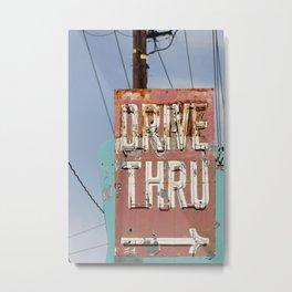 Drive Thru Metal Print