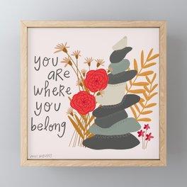 You are where you belong cairn Framed Mini Art Print