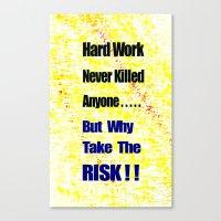 work hard Canvas Prints featuring Hard Work by Brian Raggatt