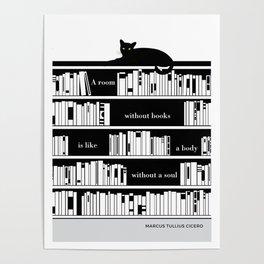 "Marcus Tullius Cicero ""A room without books"" cat literary quote Poster"