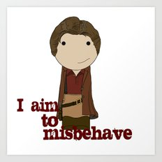 Aim to Misbehave Art Print