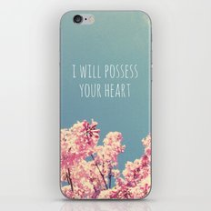 I will Possess Your Heart iPhone & iPod Skin
