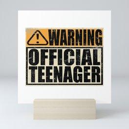 "A Birthday Tee ""Warning! Official Teenager"" T-shirt Design Youth Teens Happy Natal Day Sign Teen Mini Art Print"