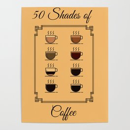 50 Shades of coffee Poster