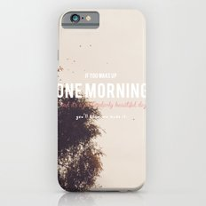 Morning will come iPhone 6 Slim Case