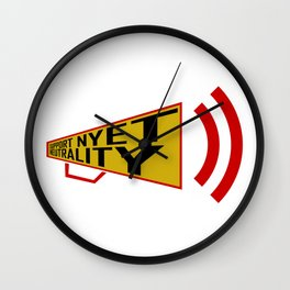 support nyet neutrality Wall Clock