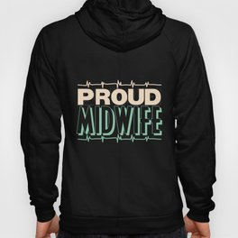 Proud midwife | obstetrician heart line Hoody