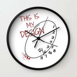This is my Design. Wall Clock