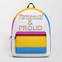 Pansexual and Proud (white bg) Backpack