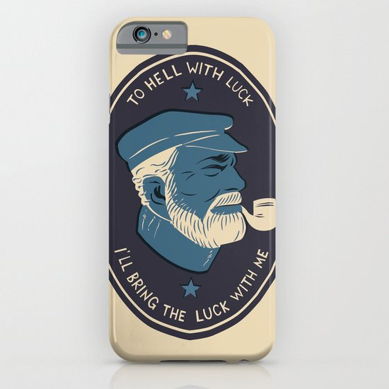 To Hell With Luck! iPhone & iPod Case