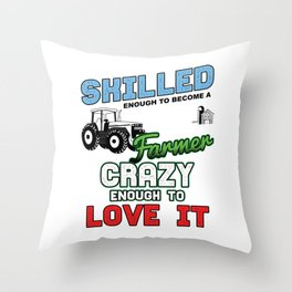 Skilled Enough Farmer Farming Agriculture Farms Agriculturist Plantation Planting Gifts Throw Pillow