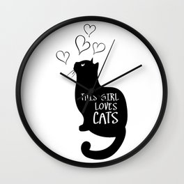 This Girl loves cats Wall Clock