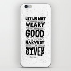 16/52: Galations 6:9 iPhone & iPod Skin