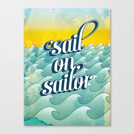 Sail on sailor, Canvas Print