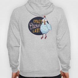 Crazy chicken lady Hoody
