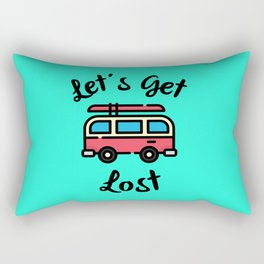 Let's Get Lost Rectangular Pillow