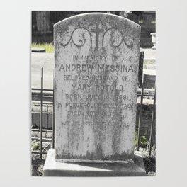 Gravestone: Messina 1858 (Italy)-1912 (US) Poster