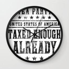 Taxed Enough Already Wall Clock